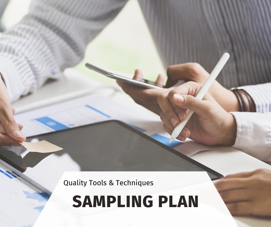 Sampling Plan Methodology