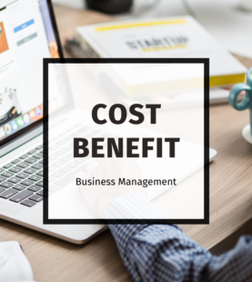 COST-BENEFIT ANALYSIS – UNDERSTANDING & IMPLEMENTATION