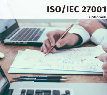 ISO/IEC 27001 – INFORMATION SECURITY MANAGEMENT SYSTEMS (ISMS) – UNDERSTANDING & IMPLEMENTATION