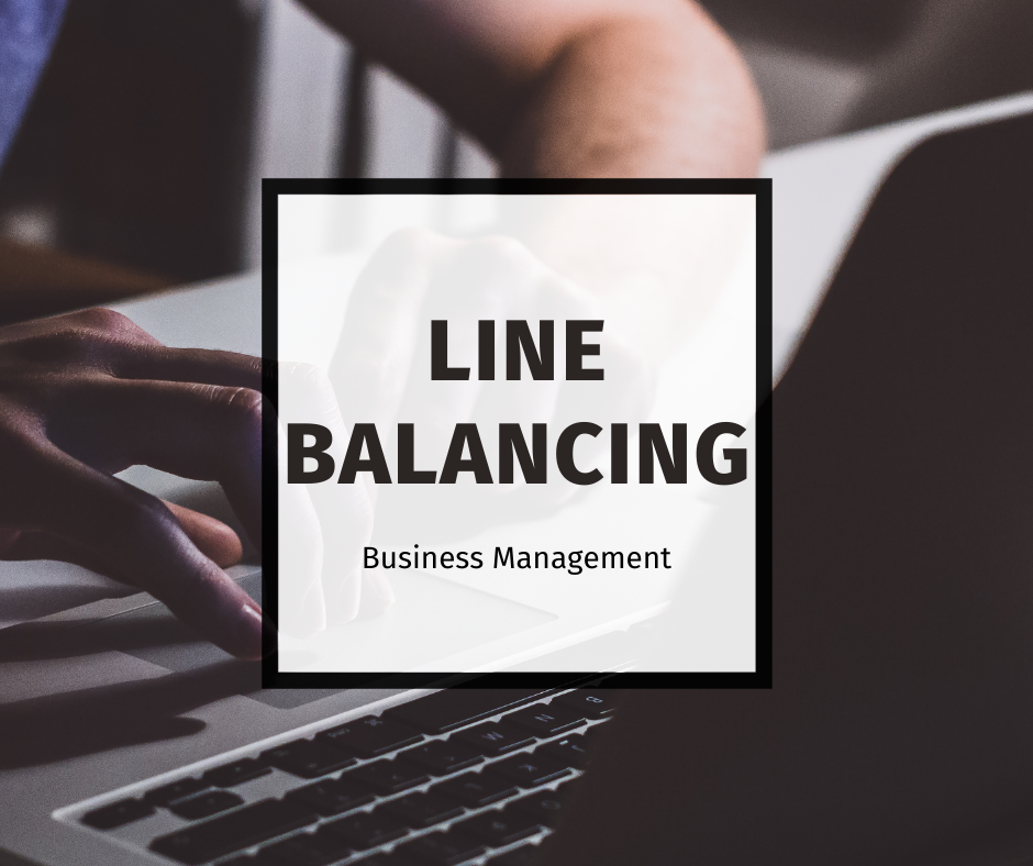 Line Balancing Techniques For Operations Management