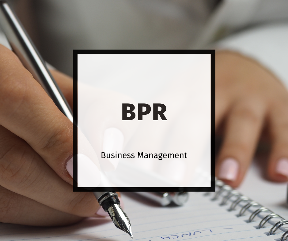 The Fundamentals of Business Process Reengineering